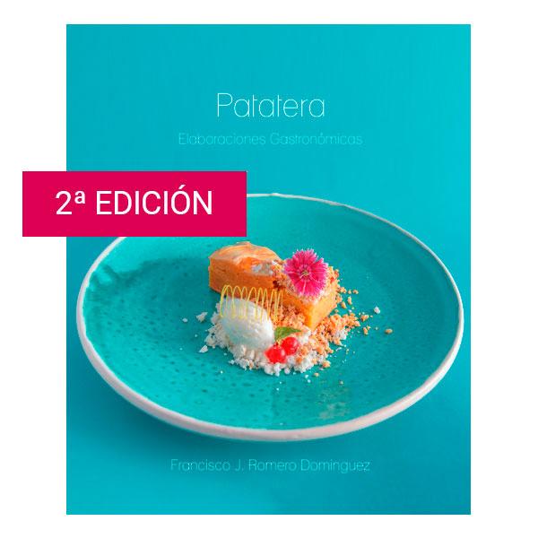 Portada Patatera. Elaboraciones Gastronómicas. 2ª Edición